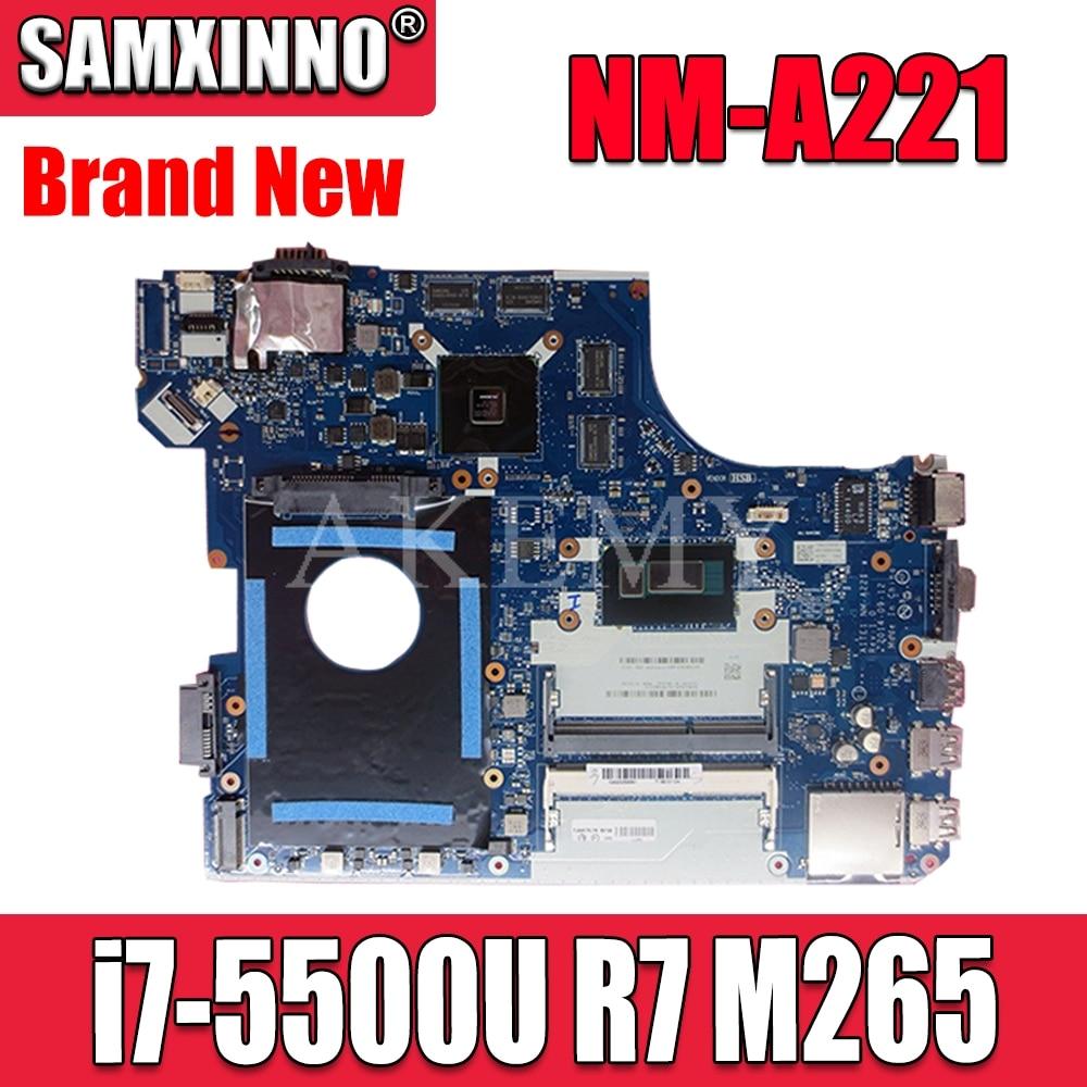 NEW! NM-A221 Motherboard For Lenovo Thinkpad E550 E550C NM-A221 Laotop Mainboard with i7-5500U CPU R7-M265 GPU