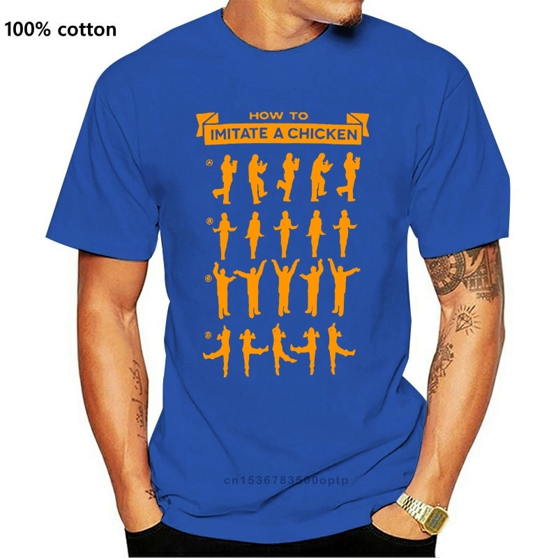 New 100% Cotton Short Sleeve O Neck Tops Tee Arrested Development How To Imitate A Chicken mens cotton t shirt