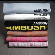 รุ่นที่ดีที่สุด1:1 Ambush โลโก้พิมพ์ผู้หญิงผู้ชาย T เสื้อ Hip-Hop Streetwear ผู้ชายฝ้าย T เสื้อ