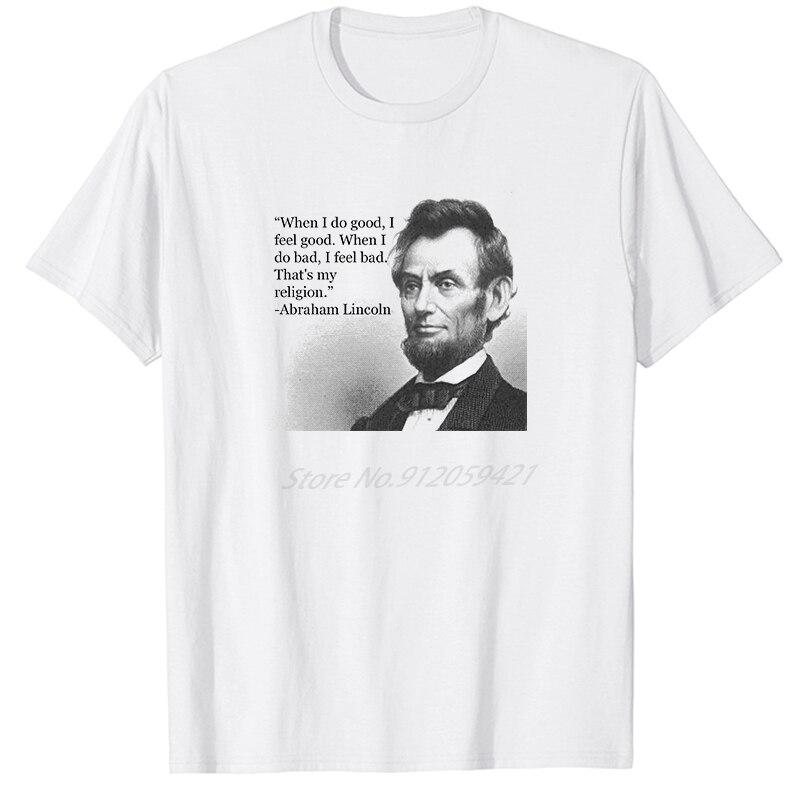 Abraham Lincoln presidente americano citar camiseta Casual de manga corta de gran...