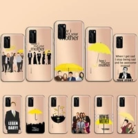 how i met your mother tv show phone case transparent for huawei p 40 20 30 10 mate pro lite plus shell cover capa