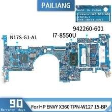 PAILIANG Laptop motherboard Für HP ENVY X360 TPN-W127 15-BP Mainboard 935001 942260-601 17819-1 Core SR3LC i7-8550U GETESTET DDR3
