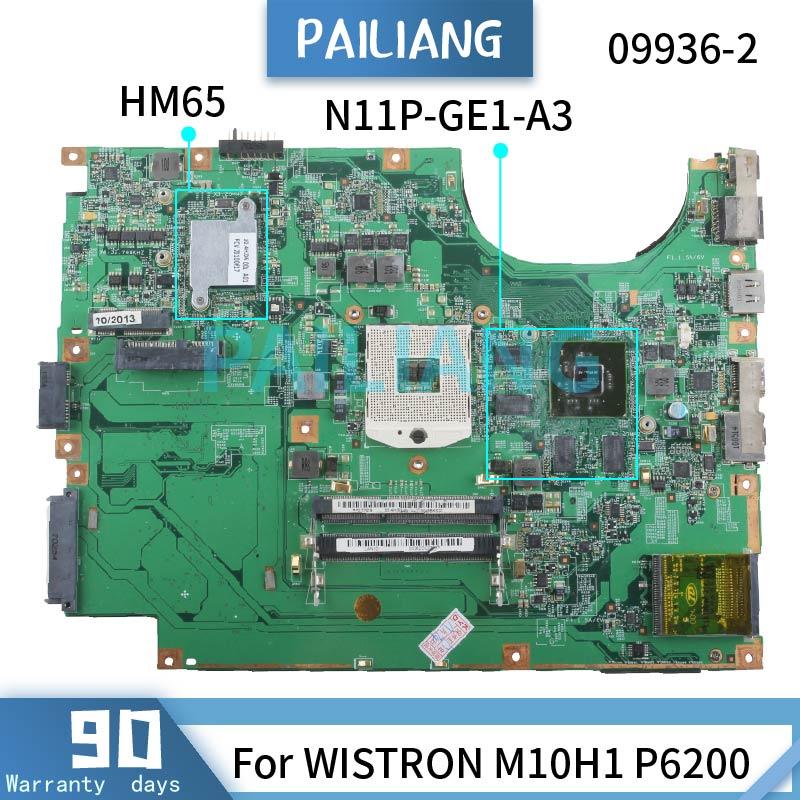 PAILIANG اللوحة الأم للكمبيوتر المحمول WISTRON M10H1 P6200 اللوحة الرئيسية 09936-2 N11P-GE1-A3 HM65 DDR3 tesed