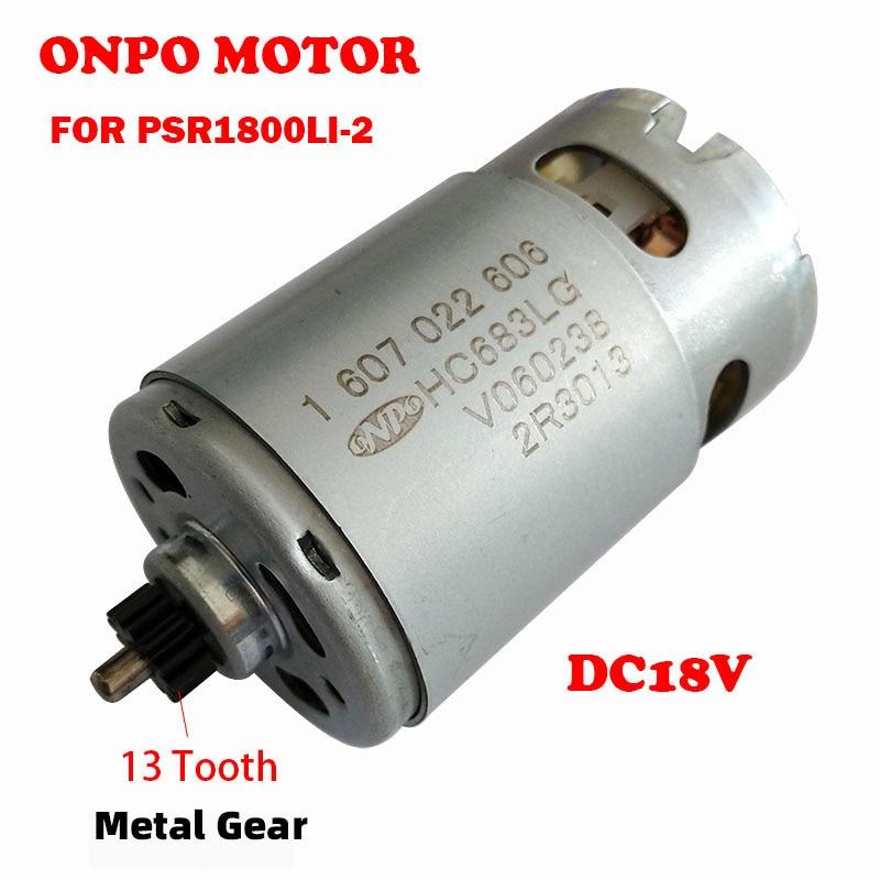 ONPO PSR1800LI-2 18 فولت 13-الأسنان 1607022606 HC683LG موتور تيار مباشر يستخدم لإصلاح بوش 3603JA3150 الحفر الكهربائية مفك