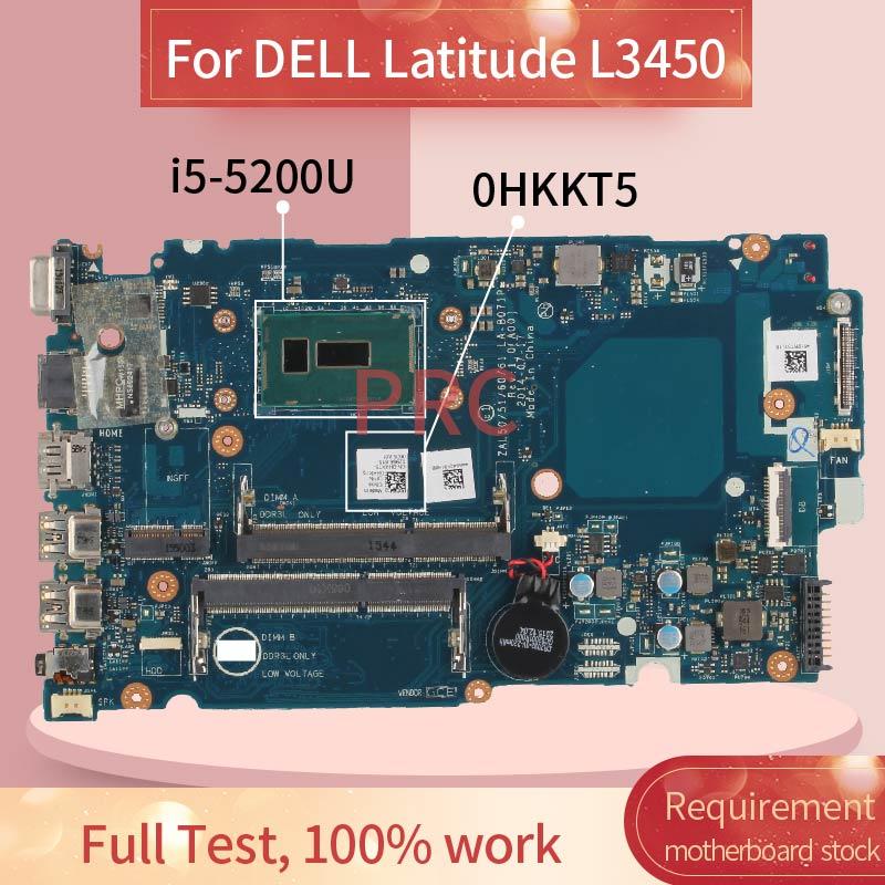 CN-0HKKT5 0HKKT5 لديل خط العرض L3450 i5-5200U اللوحة المحمول LA-B071P SR23Y DDR3 مفكرة اللوحة