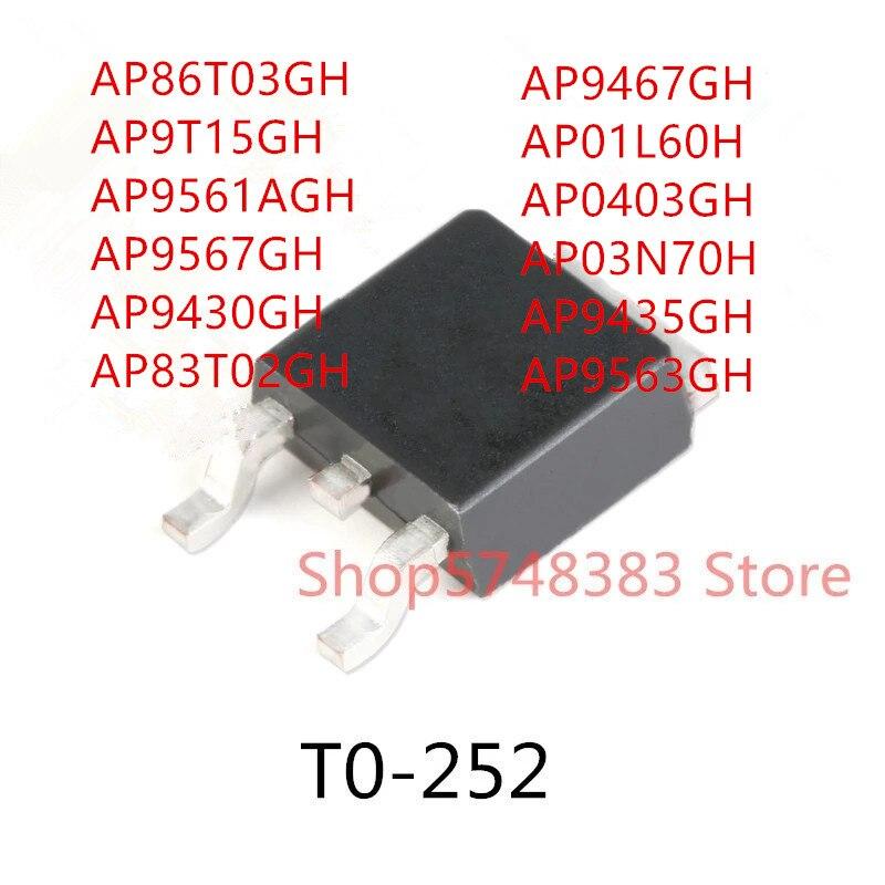 10pcs-ap86t03gh-ap9t15gh-ap9561agh-ap9567gh-ap9430gh-ap83t02gh-ap9467gh-ap01l60h-ap0430gh-ap03n70h-ap9435gh-ap9563gh-to-252