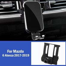 Car Mobile Phone Holder For Mazda 6 Atenza 2017 2018 2019 Special GPS Mounts Stand Gravity Navigation Bracket Car Accessories