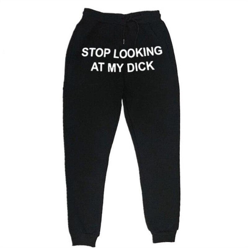 Autumn Winter Fleece SweatpantS Men Women Joggers Stop Looking At My Dick Sweatpants Hip Hop Print Trousers Streetwear