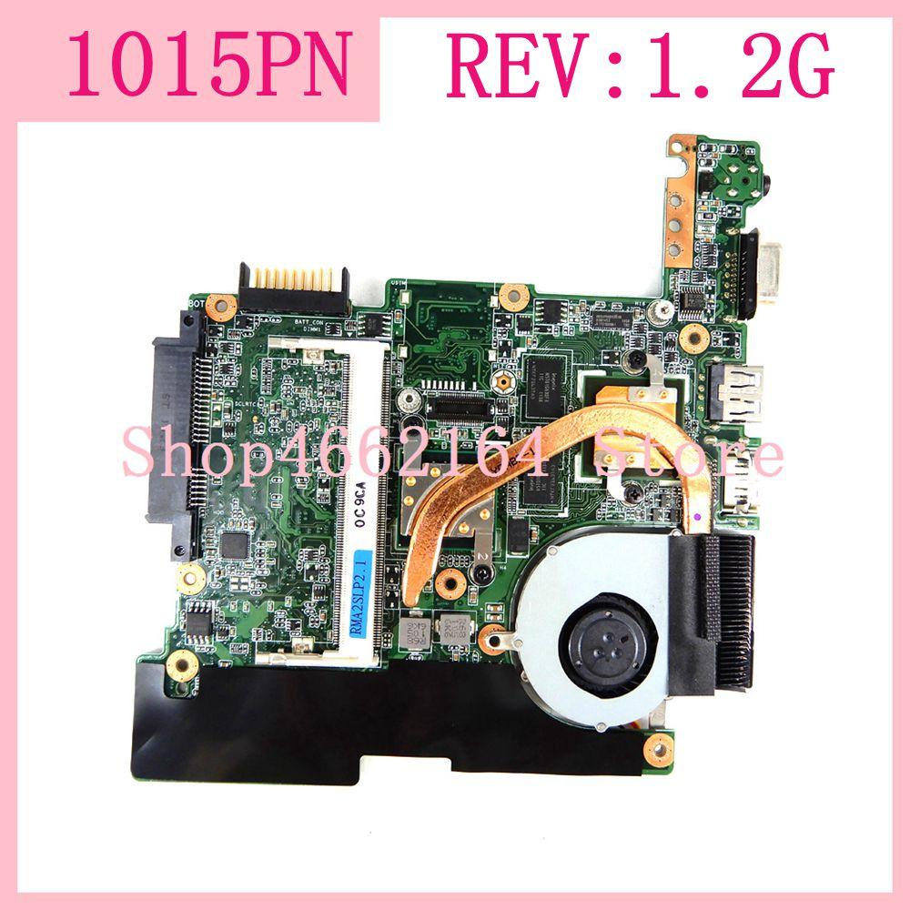 1015PN REV:1.2G مع مروحة + المبرد اللوحة الأم لشركة آسوس Eee PC 1015PN اللوحة الأم للكمبيوتر المحمول 1015PN اختبار كامل العمل