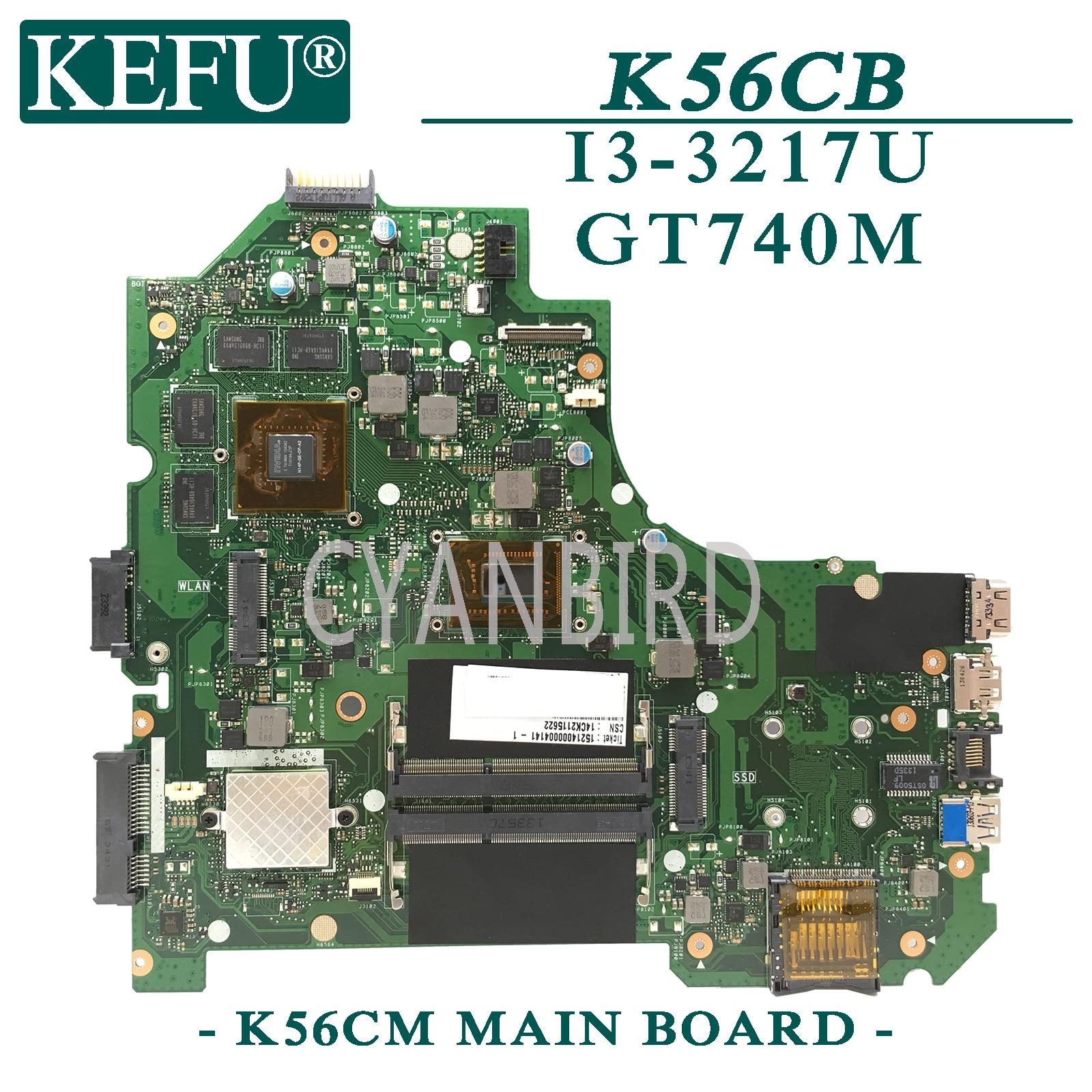 KEFU K56CM اللوحة الأصلية ل ASUS K56CB S550CB S550CM S550C K56C مع I3-3217U GT740M-2GB اللوحة المحمول
