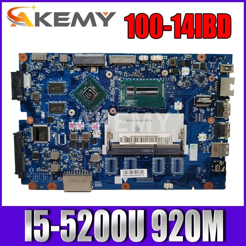 Akemy CG410 / CG510 NM-A681 مناسب لأجهزة الكمبيوتر المحمول Lenovo B50-50 100-14IBD اللوحة الأم وحدة المعالجة المركزية I5-5200U GT920M DDR3 100٪ اختبار العمل