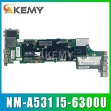 Placa base para portátil para LENOVO Thinkpad X260 NM-A531 01HX035 placa base Core SR2F0 I5-6300U DDR3