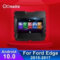 oonaite for ford edge 2015 2017 android 9 66 inch car navigation gps audio video radio dvd multimedia player touch wifi 4g
