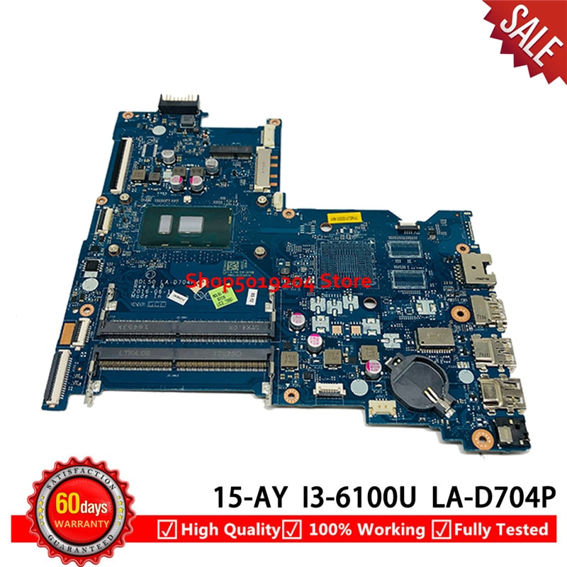 Para HP 15-AY 15-AY028 portátil placa base 854946-601, 860168-601 con SR2EU I3-6100U DDR4 BDL50 LA-D704P 100% probado