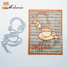 Kokorosa matrices de découpe en métal   Matrices de découpe, tasse de café Die amour cœur Scrapbooking, carte Album fabrication de gaufrage, pochoir Diecuts décoration