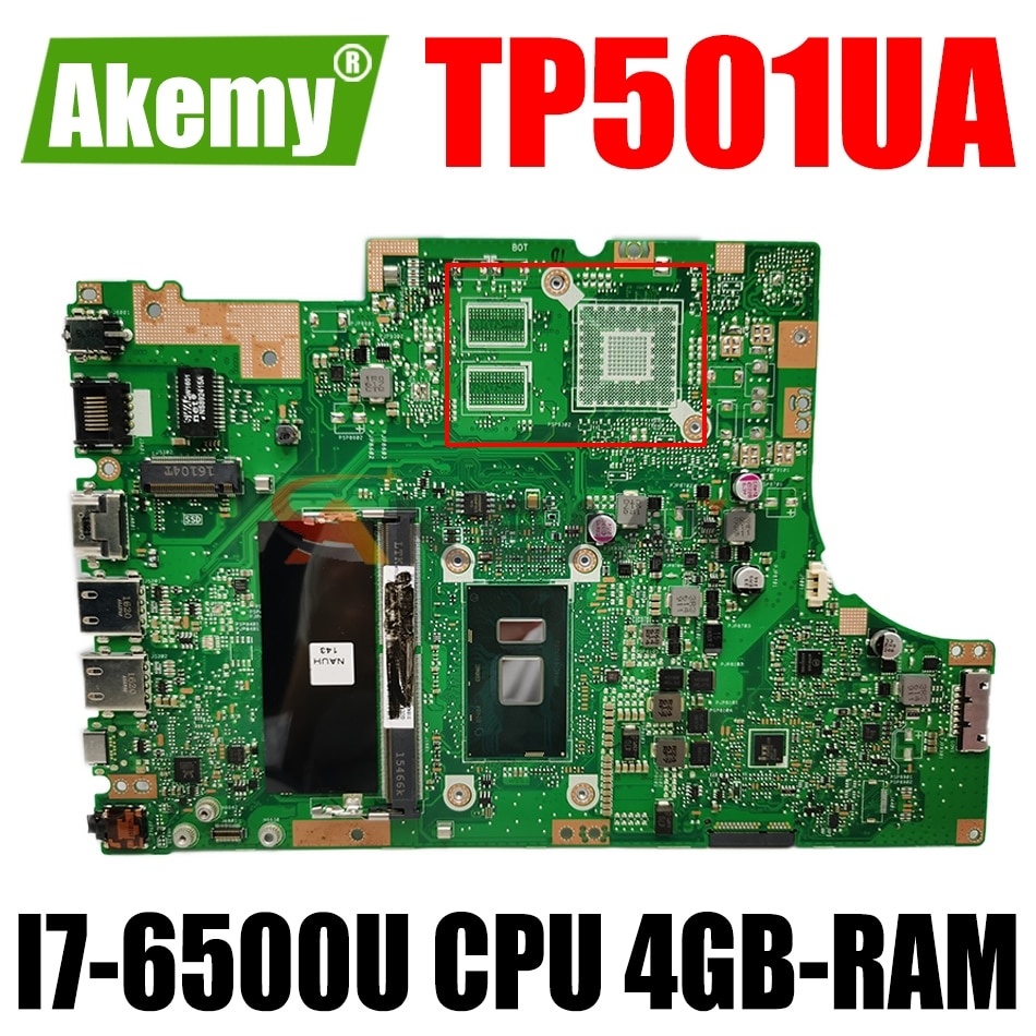 AKEMY TP501UB اللوحة الأم للكمبيوتر المحمول ASUS VivoBook الوجه TP501UA TP501UAM TP501UJ TP501UQ الأصلي اللوحة الرئيسية 4GB-RAM I7-6500U وحدة المعالجة المركزية