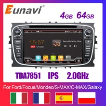 Eunavi 2 Din Android Auto Dvd Multimedia Speler Gps Voor Ford Focus 2 Ii Mondeo S-MAX C-MAX Galaxy 2Din 4G 64Gb Ips Touchscreen
