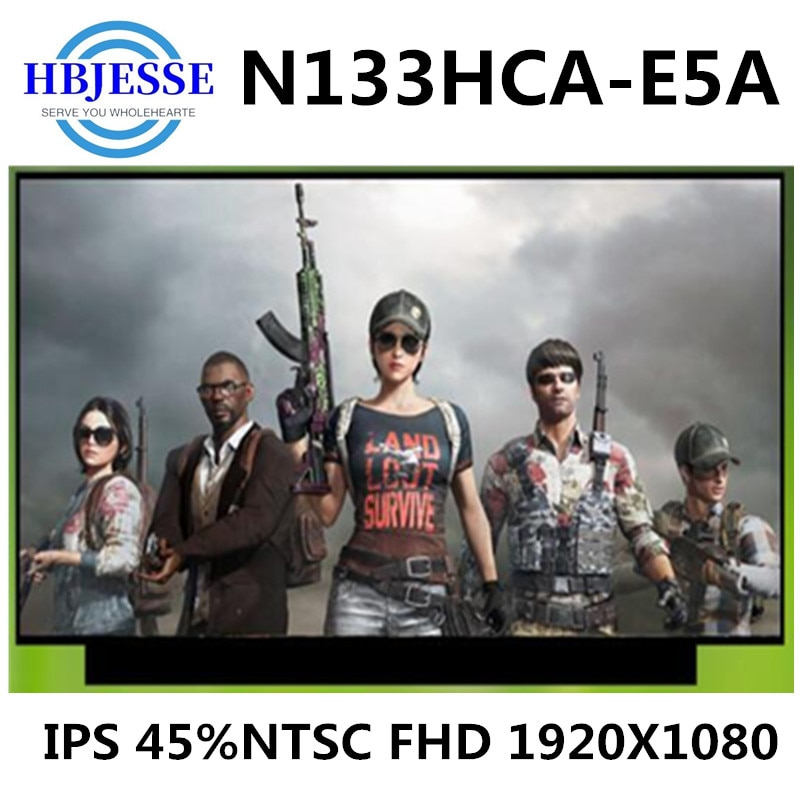 الأصلي 13.3 'N133HCA-E5A IPS 45% NTSC LCD شاشة عرض مصفوفة eDP 30 دبابيس FHD N133HCA E5A