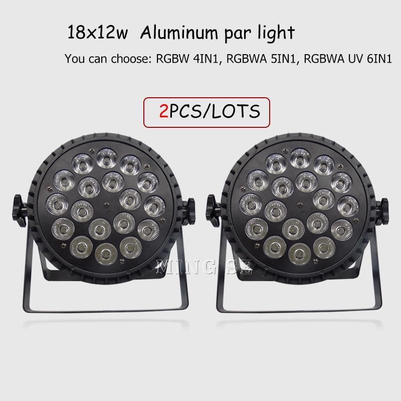 2pcs/lots 18x12W RGBW 4in1 18x18w RGBWA UV 6in1 Led Par light Wall Washer Par Flat led Par Lighting for Party Disco Stage Light