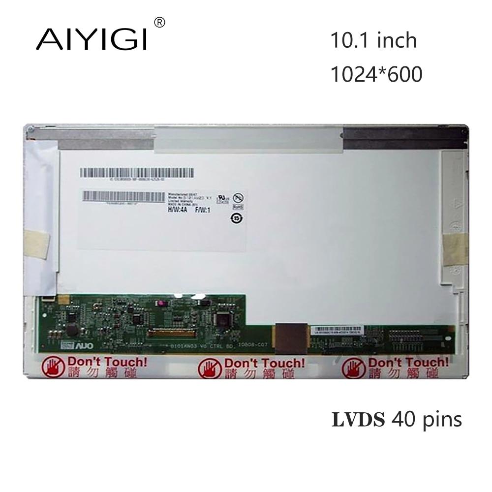 10.1 Laptop Tela LED B101AW03 V.0 V.1 CLAA101NB01 LTN101NT02 LTN101NT06 HSD101PFW2 N101L6-L02 LP101WSA 1024*600 Pinos LVDS 40