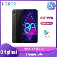 Honore 8A Smartphone 6.09 pouce MT6765 Octa Core Global ROM Android 9.0 2GB 32GB visage déverrouiller 3020mAh