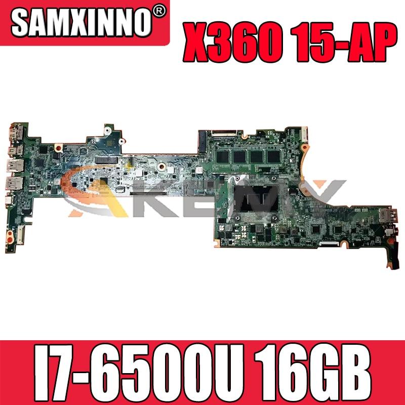 ل HP X360 15-AP DA0Y0MMBAJ0 841240-601 SR2EZ I7-6500U مع 16GB RAM دفتر اللوحة الأم اختبار كامل 100% العمل