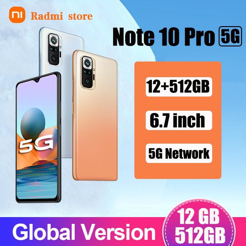Original Radmi Note 10 Pro smartphones 12GB+512GB android mobile phones 5G Global version 6.7 HD inch cellphones 5800mAh 10core
