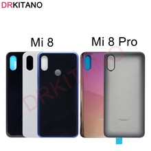 Back Glass For Xiaomi Mi 8 Back Battery Cover Mi8 Pro Rear Glass Door Housing Case Panel For Xiaomi