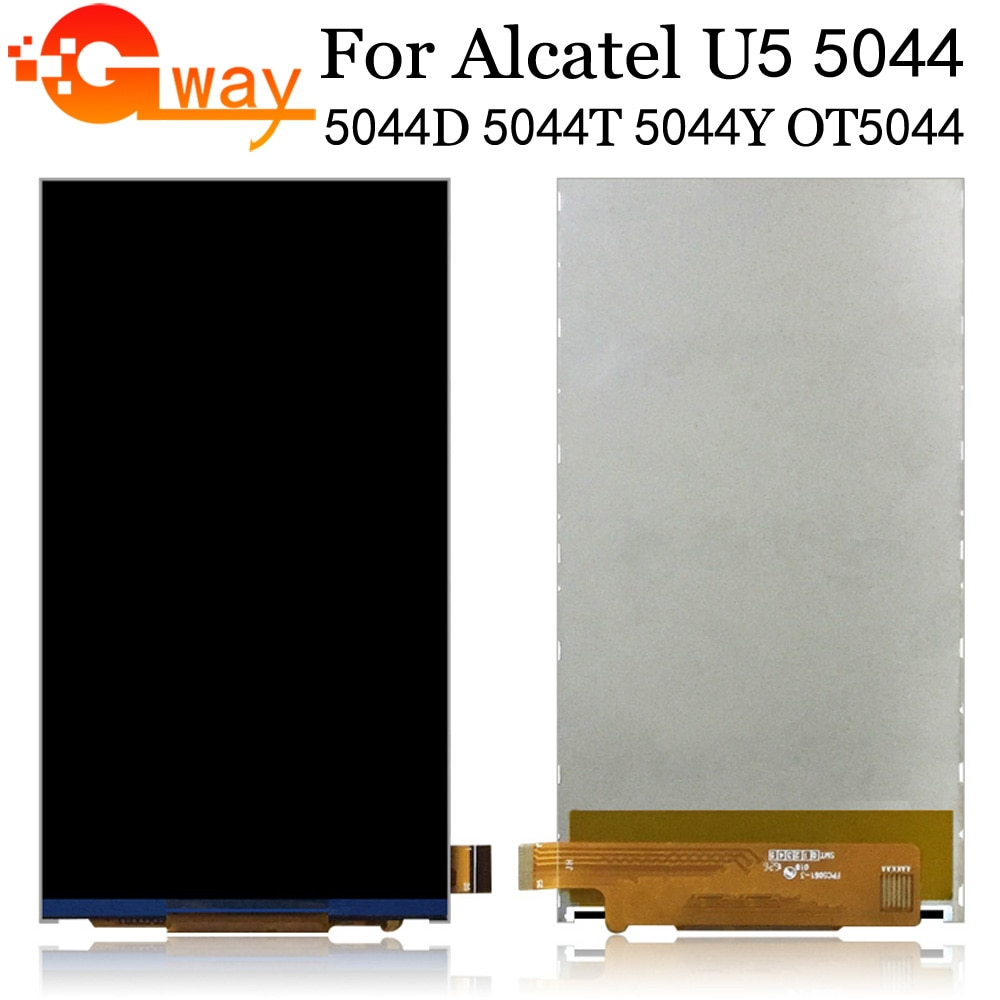 "5,0 ""para Alcatel One Touch U5 OT5044 pantalla LCD sólo 5044 5044D 5044I 5044T 5044Y pantalla Lcd Pantalla de repuesto de teléfono + herramientas"