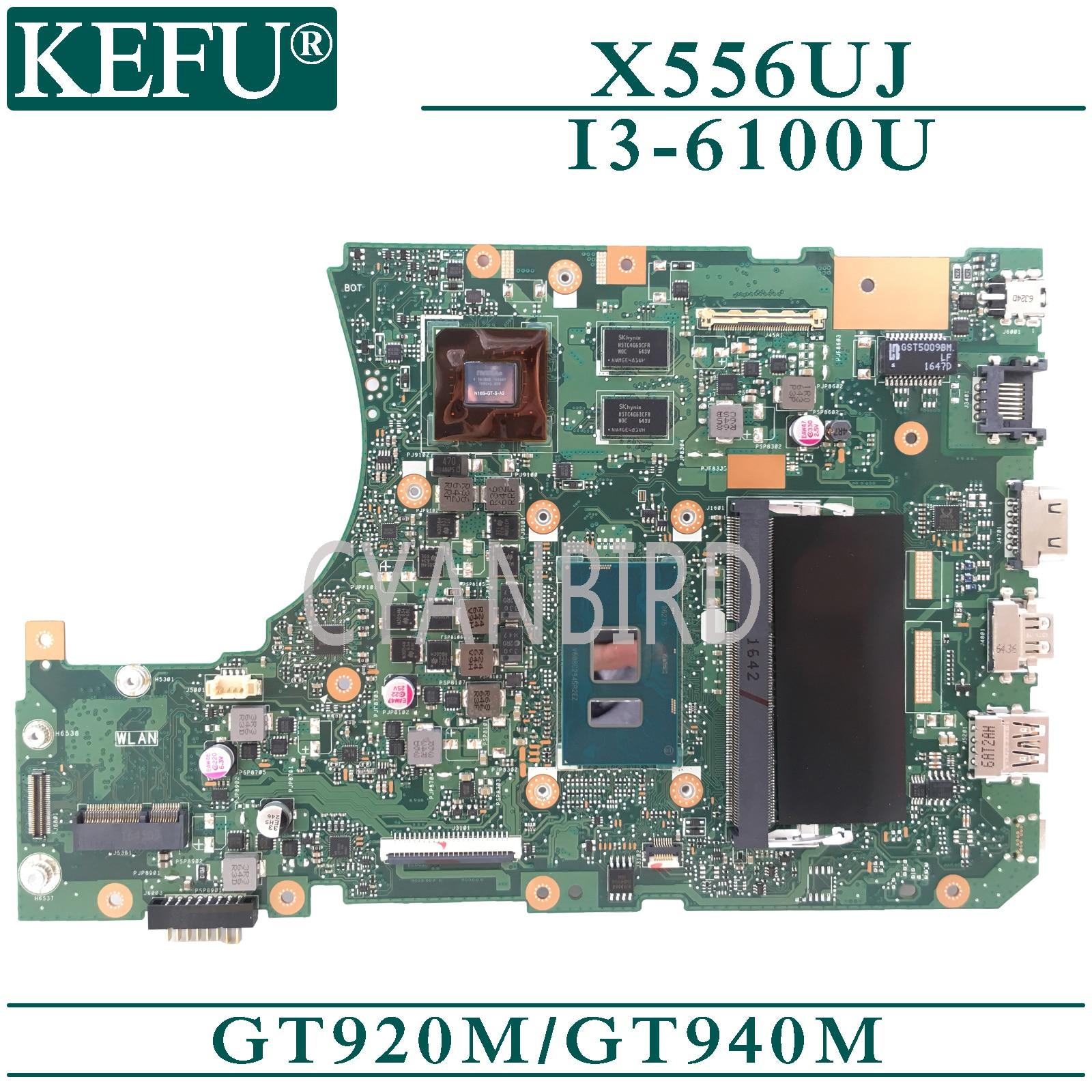 KEFU X556UJ الأصلي اللوحة الرئيسية ل ASUS X556UV X556UF X556UB X556UR مع 4GB-RAM I3-6100U GT920M/940 متر اللوحة الأم للكمبيوتر المحمول