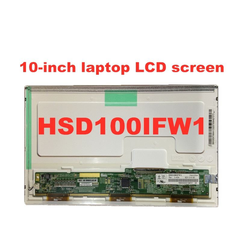 Original 10.0-inch Laptop lcd screen HSD100IFW1 A00 A04 HSD100IFW1 HSD100IFW4 For  ASUS EEE PCAsus E