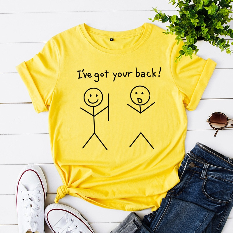 I ve Got Your Back Kawaii Harajuku imprimir camiseta mujeres de algodón de manga corta Camiseta estética Tops Corea ropa verano camiseta
