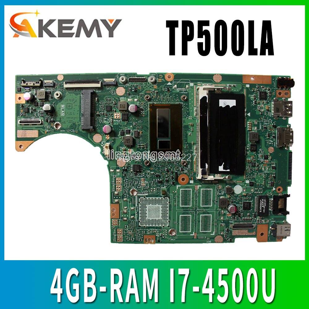 Nueva placa base para portátil Akemy TP500LN TP500LA GM para ASUS TP500LA TP500LD TP500L placa base original 4GB-RAM I7-4500U LVDS/EDP