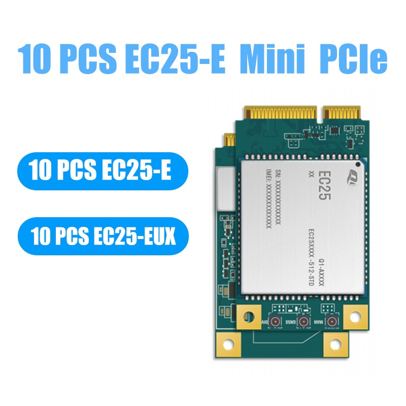 10 PCS EC25-E LTE Cat 4 module  EC25 Series Modules For IOT Solutions 4G Wireless Modules GPS GLONASS BD Compass Galileo QZSS