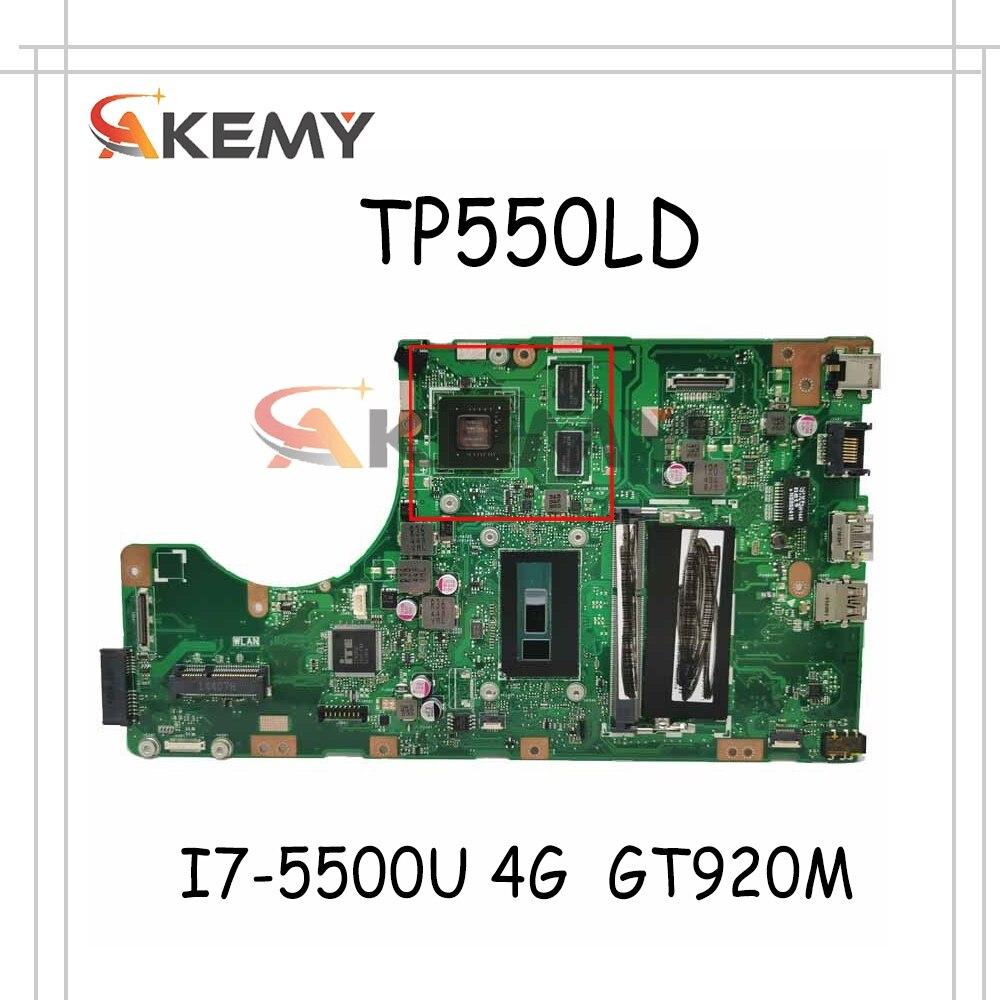 AKEMY جديد ل Asus TP550LJ TP550LD TP550LN TP550L اللوحة اللوحة W/ I7-5500U 4G RAM GT920M-GPU