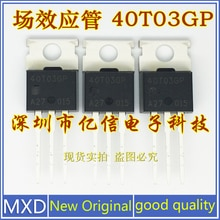 5Pcs/Lot New Original 40T03GP Import Field Effect Mos Tube AP40T03GP TO-220 Good Quality