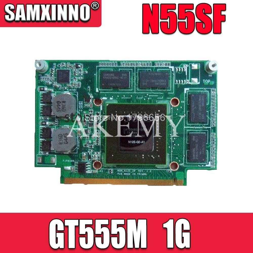 Para For Asus N75S N75SF N55SF N75SL N55SL GT 555M GT555M N12E-GE2-A1 Video VGA tarjeta gráfica 1GB portátil plenamente prueba