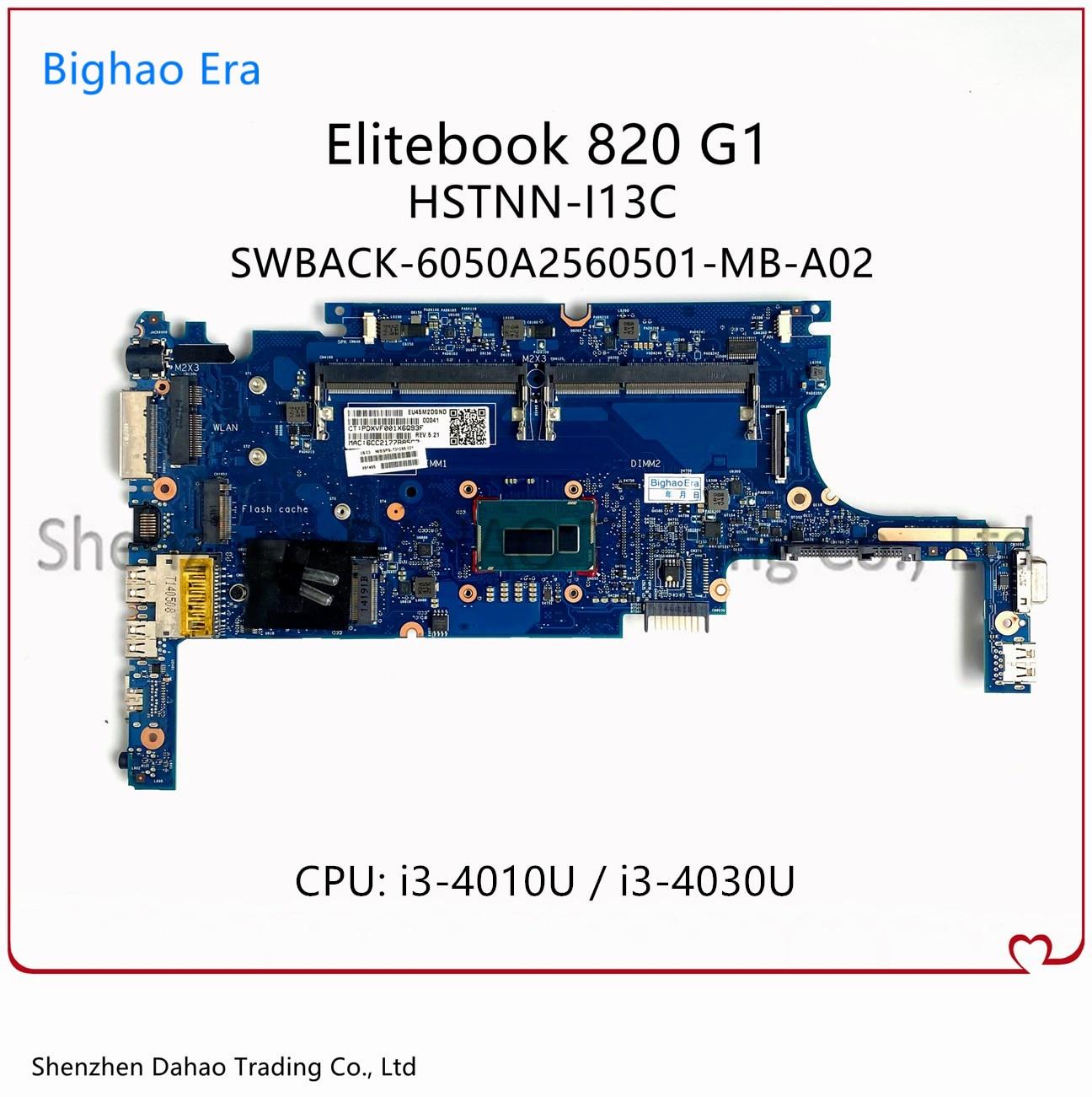 730557-001 802500-001 778828-601 ل HP بي Elitebook 820 G1 اللوحة المحمول W/ i3-4010U/4030U CPU 6050A2630701-MB-A01 HSTNN-I13C