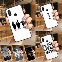 black lives matter phone case phone case for redmi k20 note 5 7 7a 6 8 pro note 8t 9 xiaomi mi 8 9 se