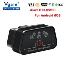 Vgate iCar2 ELM327 Bluetooth v2.1 автомобильный диагностический инструмент OBD OBD2 wifi для Android/IOS сканер iCar 2 Elm 327 odb2 считыватель кодов