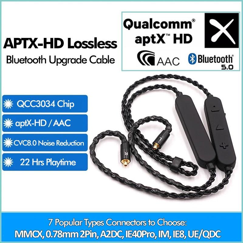 APTX HD بلوتوث اللاسلكية العالمي MMCX كابل محول QCC3034 انفصال خط مع هيئة التصنيع العسكري CVC8.0 إلغاء الضوضاء 0.78/0.75 QDC