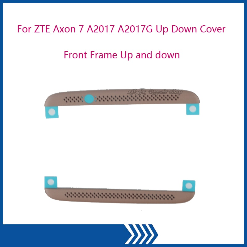 NEW Original For ZTE Axon 7 A2017 A2017G A2017U Up Down Cover Front Frame Up and down speaker network Front Frame Flex enlarge