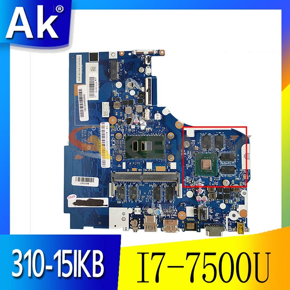 Akemy لينوفو 310-15IKB 510-15IKB اللوحة الأم NM-A981 اللوحة الأم CPU I7 7500U RAM 4GB GPU GT940M اختبار 100% العمل
