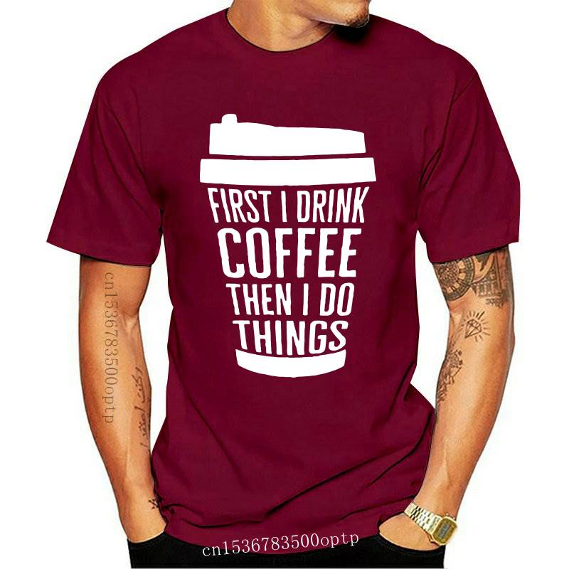 New first i drink coffee then i do things T-Shirt Hipster Slogan Grunge Tee Funny Letter Coffee Cup Harajuku Top Vintage goth s