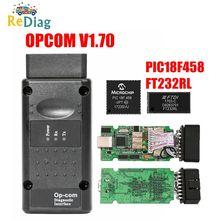 OP COM Scanner de Diagnostic de voiture Opel V1.70 OBD2   Scanner de Diagnostic de voiture vrai PIC18f458 OPCOM pour Opel voiture, outil de Diagnostic Flash Firmware