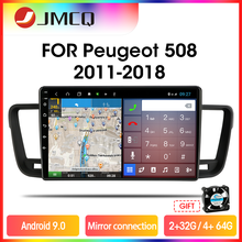 JMCQ T9 RDS DSP 4G+64G Car Radio Multimedia Video Player For Peugeot 508 2011 2012 2013-2018 2 din A