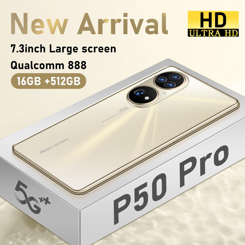 Global Version P50 Pro 7.3 Inch 2400*3200 5G Network Smart Phone 16GB+512GB 36MP+64MP 6800mAh Andriod 12 Deca Core Mobilephones