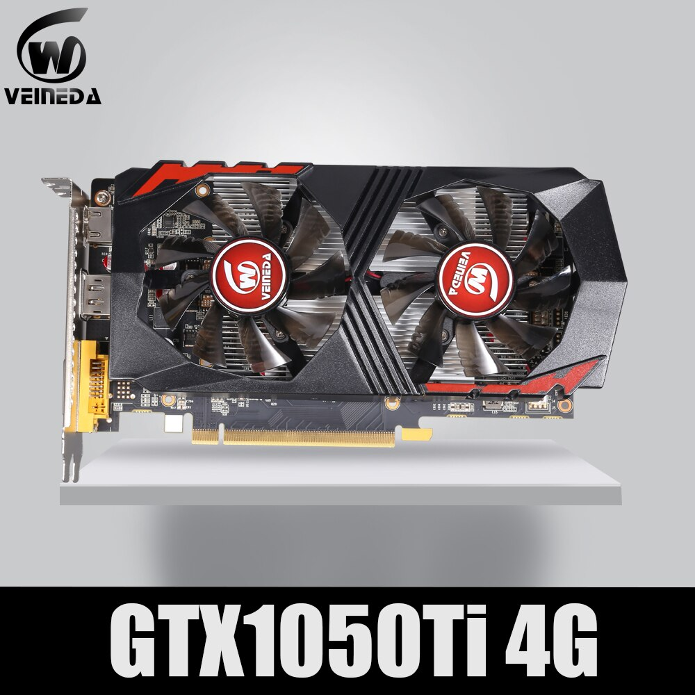 Tarjeta de vídeo VEINEDA para ordenador tarjeta gráfica PCI-E GTX1050Ti GPU 4G DDR5 para nVIDIA Geforce Game