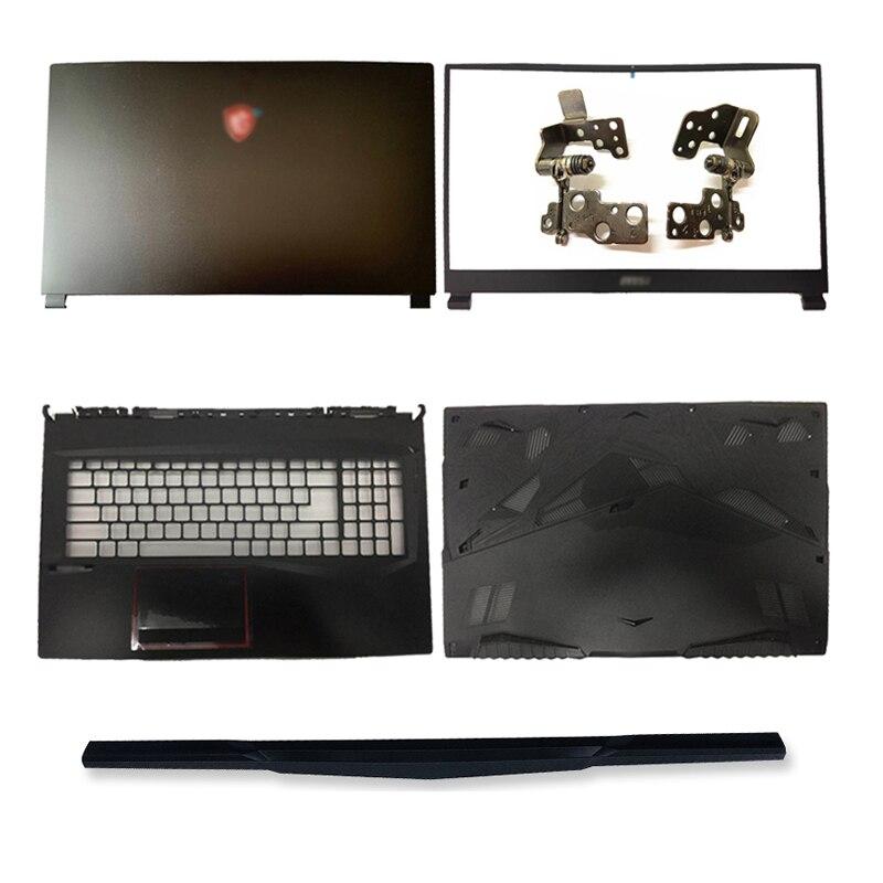 جديد المحمول LCD الغلاف الخلفي/الجبهة مدي/مفصلات/Palmrest/أسفل حالة/المفصلي غطاء ل MSI GL75 MS-17E4 MS-17E2 سلسلة أعلى حالة الأسود