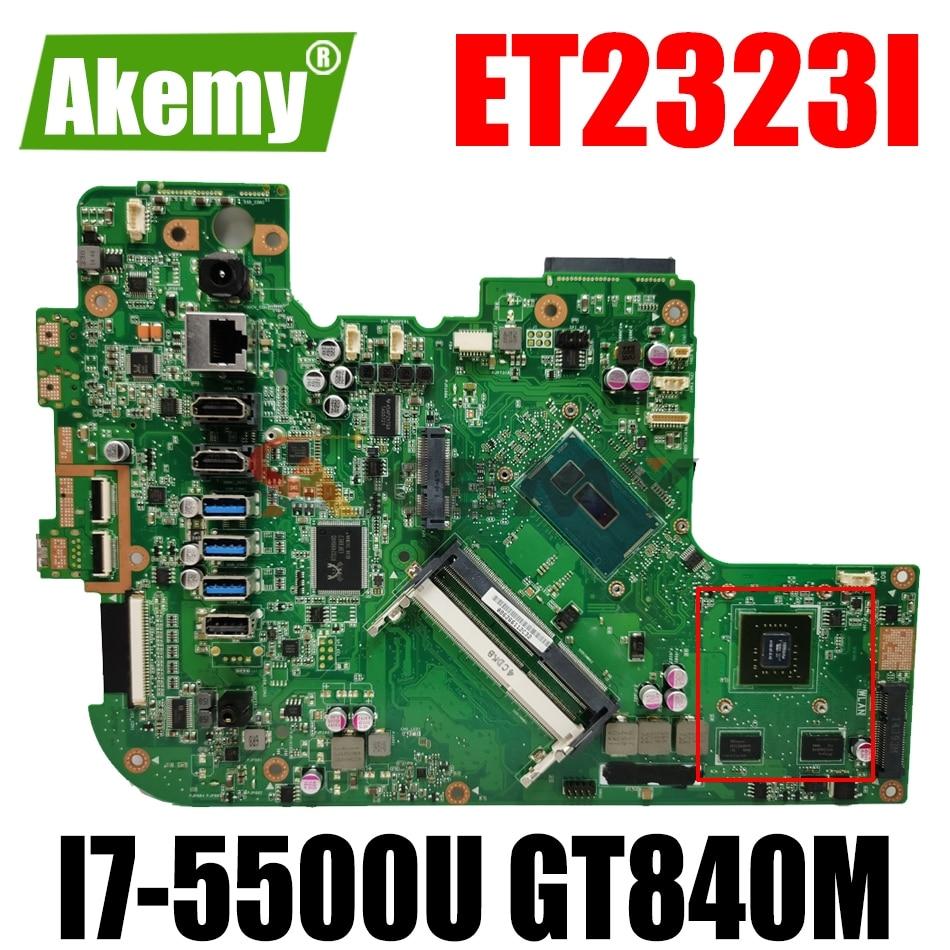 AKEMY ET2323I الكل في واحد اللوحة الأم ل ASUS ET2323I الأصلي اللوحة الرئيسية I7-5500U GT840M